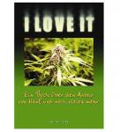 Buch Hanfzucht Homegrow, I Love It